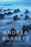 Book cover of Archangel by Andrea Barrett