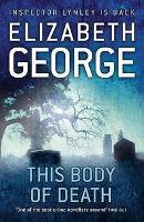 Book Cover of This Body of Death by Elizabeth George