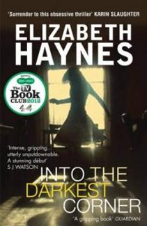 Book Cover of Into the Darkest Corner by Elizabeth Haynes