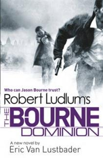 Book Cover of Robert Ludlum's The Bourne Dominion by Eric Van Lustbader