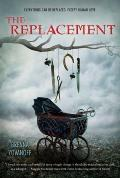 Book Cover of The Replacement by Brenna Yovanoff